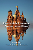 Russia and the Relationship Between Law and Power book jacket