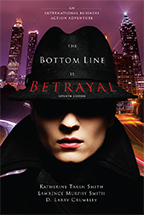 The Bottom Line Is Betrayal, Seventh Edition