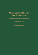 Making Sense of Search and Seizure Law book jacket