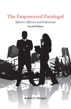 The Empowered Paralegal, Second Edition