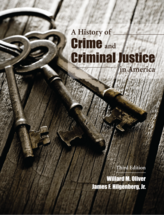 A History of Crime and Criminal Justice in America, Third Edition
