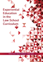 Experiential Education in the Law School Curriculum book jacket