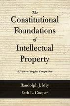 The Constitutional Foundations of Intellectual Property book jacket
