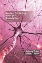 Feminist Criminology through a Biosocial Lens book jacket