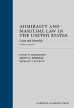 Admiralty and Maritime Law in the United States book jacket