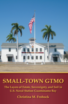 Small-Town GTMO book jacket