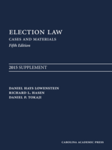 Election Law, Fifth Edition: 2015 Supplement book jacket