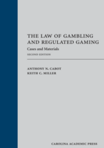 The Law of Gambling and Regulated Gaming book jacket