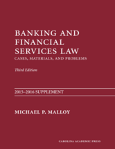 Banking and Financial Services Law, 2015-2016 SUPPLEMENT book jacket