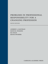 Problems in Professional Responsibility for a Changing Profession book jacket