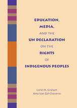 Education, Media, and the UN Declaration on the Rights of Indigenous Peoples book jacket