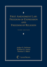 First Amendment Law: Freedom of Expression & Freedom of Religion book jacket