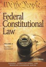 Federal Constitutional Law (Volume 6) book jacket