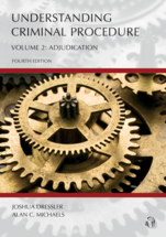 Understanding Criminal Procedure, Volume Two: Adjudication, Fourth Edition
