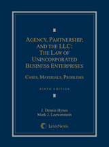 Agency, Partnership and the LLC: The Law of Unincorporated Business Enterprises book jacket