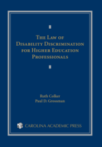 The Law of Disability Discrimination for Higher Education Professionals