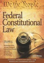 Federal Constitutional Law (Volume 2) book jacket