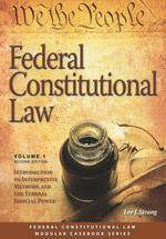 Federal Constitutional Law (Volume 1) book jacket