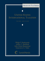 United States International Taxation, Third Edition