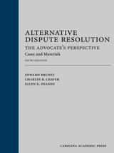 Alternative Dispute Resolution: The Advocate's Perspective book jacket