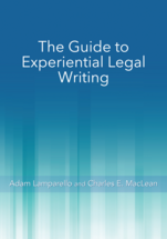 The Guide to Experiential Legal Writing book jacket