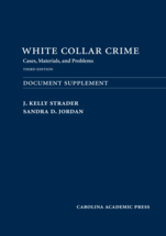 White Collar Crime Document Supplement, Third Edition