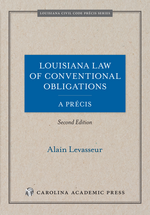 Louisiana Law of Conventional Obligations, A Précis book jacket