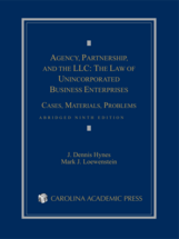 Agency, Partnership, and the LLC: The Law of Unincorporated Business Enterprises book jacket