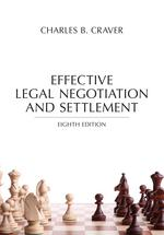 Effective Legal Negotiation and Settlement book jacket