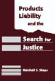 Products Liability and the Search for Justice jacket