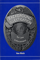 Background Investigation for Law Enforcement jacket