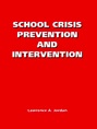 School Crisis Prevention and Intervention jacket