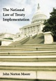The National Law of Treaty Implementation