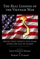 The <em>Real</em> Lessons of the Vietnam War