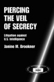 Piercing the Veil of Secrecy jacket