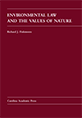 Environmental Law and the Values of Nature jacket