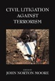Civil Litigation Against Terrorism jacket