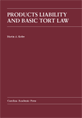 Products Liability and Basic Tort Law jacket