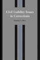 Civil Liability Issues in Corrections jacket