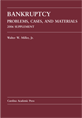 Bankruptcy: Problems, Cases, and Materials 2006 Supplement jacket