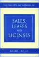 The Concepts and Methods of Sales, Leases, and Licenses jacket