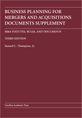 Business Planning for Mergers and Acquisitions Documents Supplement jacket
