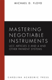 Mastering Negotiable Instruments (UCC Articles 3 and 4) and Other Payment Systems jacket