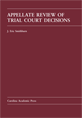 Appellate Review of Trial Court Decisions jacket