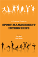 A Practical Guide to Sport Management Internships jacket