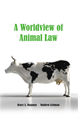 A Worldview of Animal Law jacket