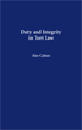 Duty and Integrity in Tort Law