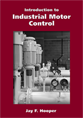 Introduction to Industrial Motor Control jacket