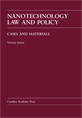 Nanotechnology Law and Policy