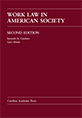 Work Law in American Society, Second Edition